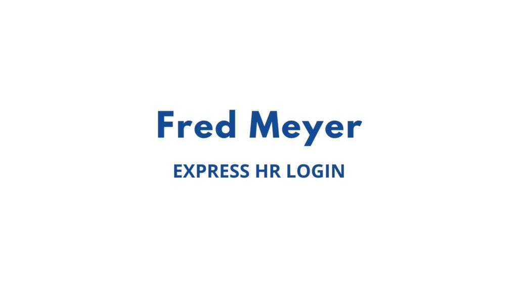 fred meyer express hr